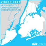 Vision 2020: NYC Comprehensive Waterfront Plan Drafting Mid-term Revisions