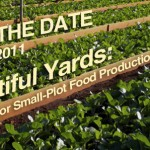 SAVE THE DATE! Bountiful Yards: May 17, 2011
